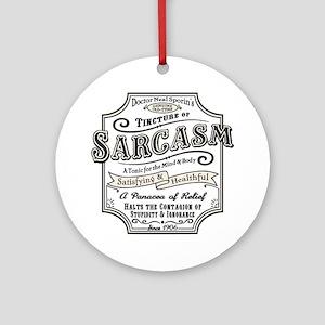 sarcasm-oldtyme-LTT Round Ornament