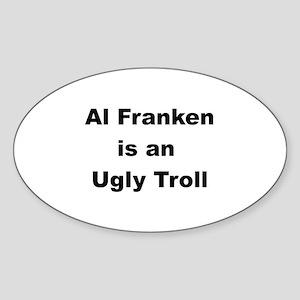 Al Franken, Ugly troll Oval Sticker