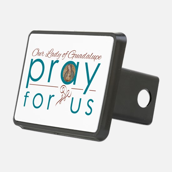 Our Lady of Guadalupe: Pray for Us Hitch Cover