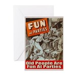 Old People Are Fun At Parties Greeting Cards (Pack