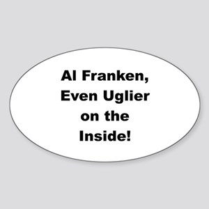 Al Franken, Uglier on the Inside Oval Sticker