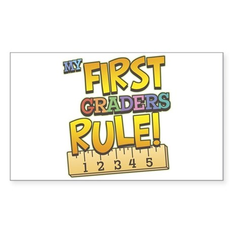 First Graders Rule Rectangle Sticker