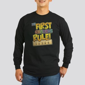 First Graders Rule Long Sleeve Dark T-Shirt