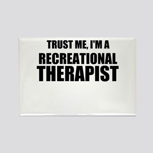 Trust Me, Im A Recreational Therapist Magnets