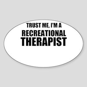 Trust Me, Im A Recreational Therapist Sticker