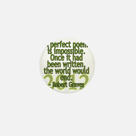 a perfect poem - robert graves Mini Button