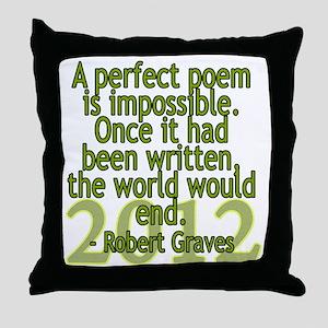 a perfect poem - robert graves Throw Pillow