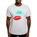 Kiss me I'm a skier Light T-Shirt