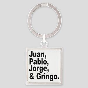 Juan pablo jorge gringo Square Keychain