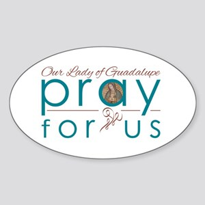 Our Lady of Guadalupe: Pray for Us Sticker