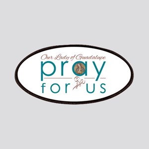 Our Lady of Guadalupe: Pray for Us Patches