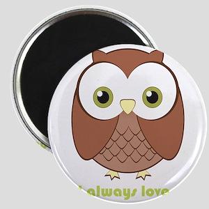 owlalwaysloveyou Magnet