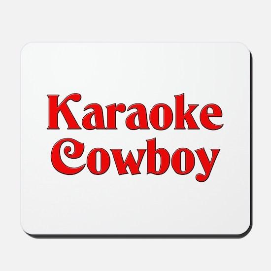 Karaoke Cowboy Mousepad