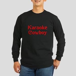 Karaoke Cowboy Long Sleeve Dark T-Shirt