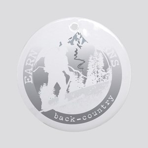 earn your turns white Round Ornament