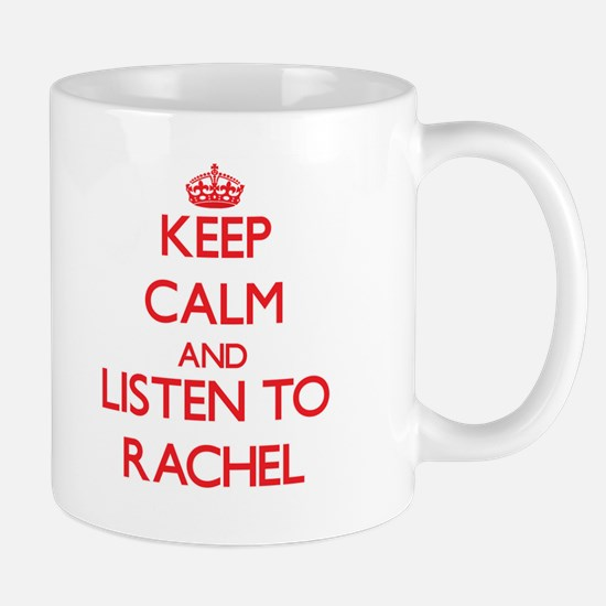 Keep Calm and listen to Rachel Mugs
