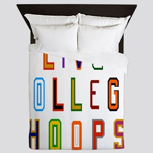 I Live For College Hoops, Basketball T Queen Duvet