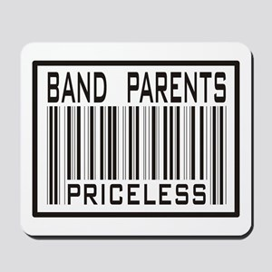 Band Parents Priceless Marching Mousepad