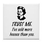 Trust Me Female Tile Coaster