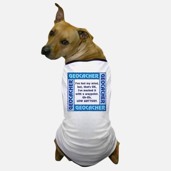Blue Geocacher Lost Mind Dog T-Shirt