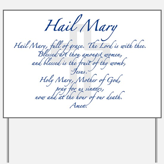 HailMary Yard Sign