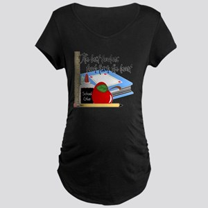 5 teach from heart-001 Maternity Dark T-Shirt