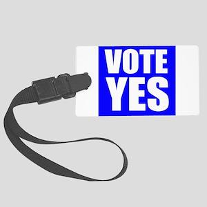 Vote Yes Luggage Tag