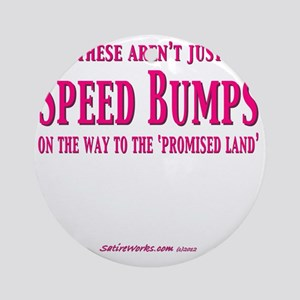 SpeedBumps Round Ornament