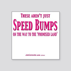 "SpeedBumps Square Sticker 3"" x 3"""
