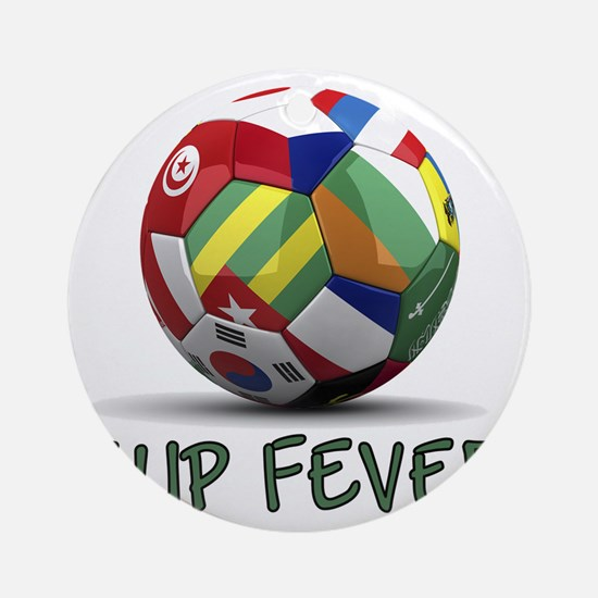 cup fever 2 Round Ornament