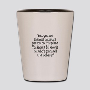 small yes you are button Shot Glass