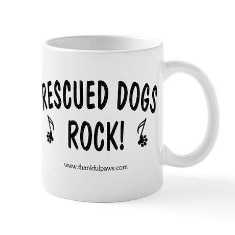 Rescued Dogs Rock Mug