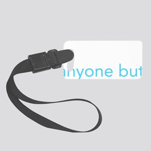 gingrich-anyone-but2 Small Luggage Tag