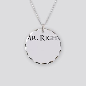 Mr. Right Funny Necklace