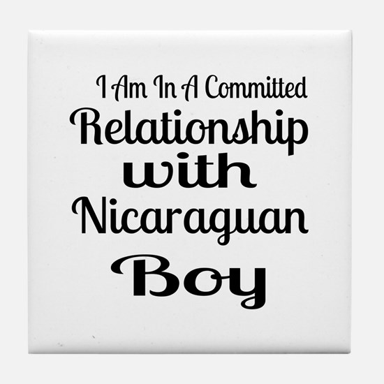 I Am In Relationship With Nicaraguan Tile Coaster