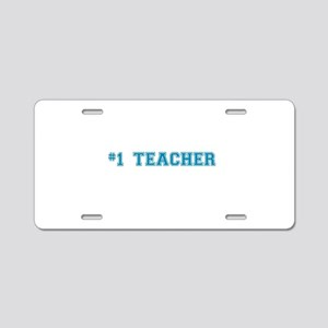 #1 Teacher in Blue Aluminum License Plate
