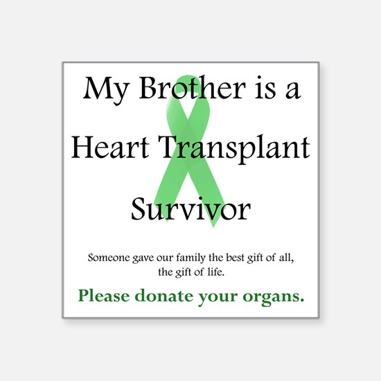 "BrotherHeartTransplant Square Sticker 3"" x 3"""