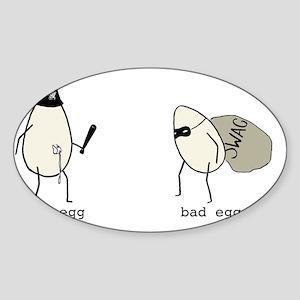 Good Egg Bad Egg Sticker (Oval)