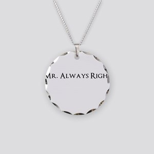 Mr Always Right Necklace