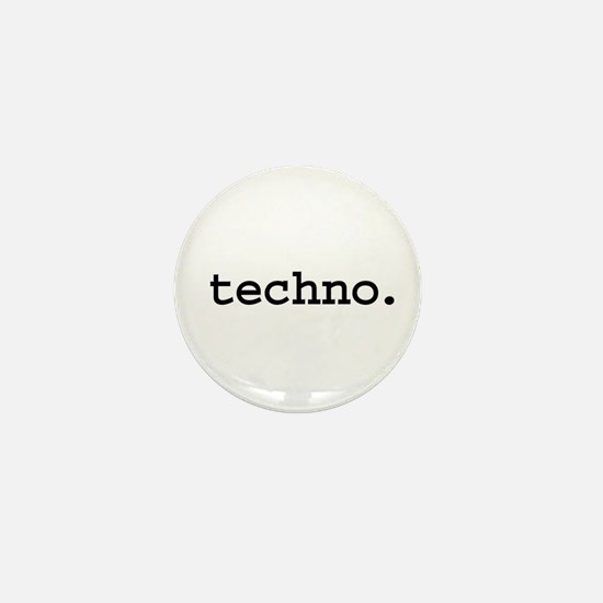 techno. Mini Button