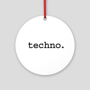 techno. Ornament (Round)