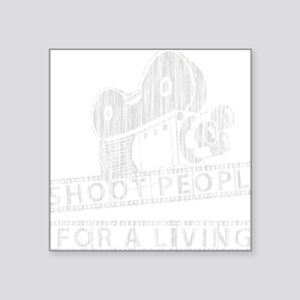 "I Shoot People-white with c Square Sticker 3"" x 3"""