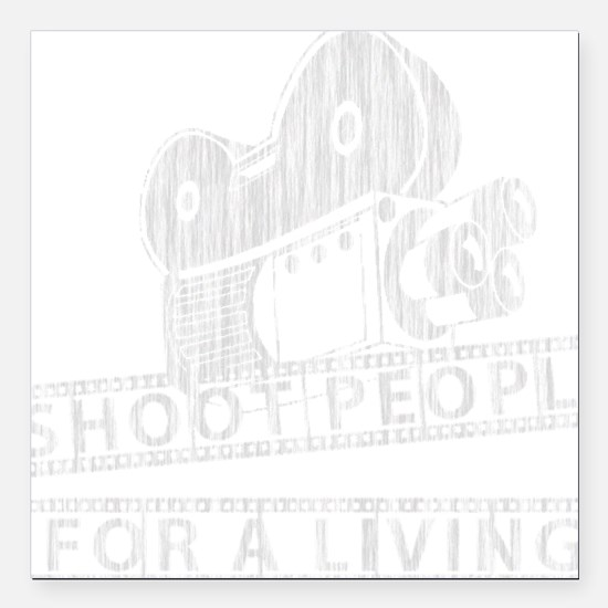 "I Shoot People-white wit Square Car Magnet 3"" x 3"""