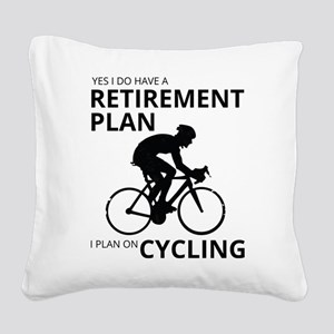 Cyclist Retirement Plan Square Canvas Pillow