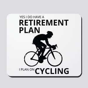 Cyclist Retirement Plan Mousepad