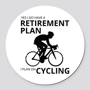 Cyclist Retirement Plan Round Car Magnet