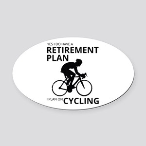 Cyclist Retirement Plan Oval Car Magnet