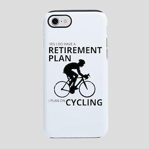 Cyclist Retirement Plan iPhone 7 Tough Case