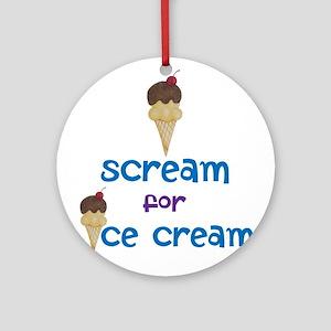 I scream for Ice Cream! Ornament (Round)