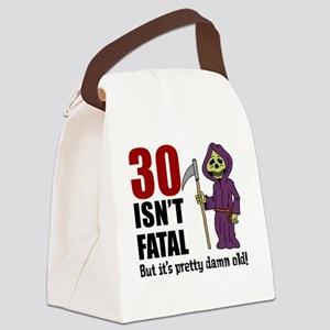 30 isnt fatal but old Canvas Lunch Bag